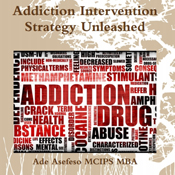 Addiction-intervention-strategy-unleashed-unabridged