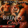 Briar's Cowboys: Daly Way Series, Book Five (Unabridged)