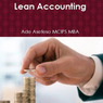 Lean Accounting (Unabridged)