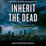 Inherit the Dead: A Novel (Unabridged)