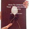 How to Unleash Your Scrapbooking Creativity (Unabridged)