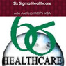 Six Sigma Healthcare (Unabridged)