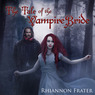 The Tale of the Vampire Bride, Book 1 (Unabridged)