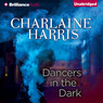 Dancers in the Dark (Unabridged)