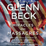 Miracles and Massacres: True and Untold Stories of the Making of America (Unabridged)