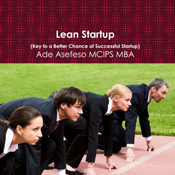 Lean-startup-key-to-a-better-chance-of-successful-startup-unabridged