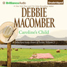 Caroline's Child: A Selection from Heart of Texas, Volume 2 (Unabridged)