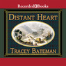 Distant Heart: Westward Hearts, Book 2 (Unabridged)