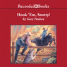 Hook 'Em Snotty!: World of Adventure, Book 5 (Unabridged)