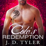 Cole's Redemption: Alpha Pack, Book 5 (Unabridged)