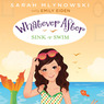 Sink or Swim: Whatever After, Book 3 (Unabridged)