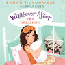 Dream On: Whatever After, Book 4 (Unabridged)
