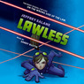 Lawless: Lawless, Book 1 (Unabridged)