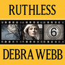 Ruthless: Faces of Evil Series, Book 6 (Unabridged)