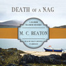 Death of a Nag: Hamish Macbeth Mysteries, No. 11 (Unabridged)