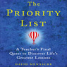 The Priority List: A Teacher's Final Quest to Discover Life's Greatest Lessons (Unabridged)