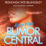Real as It Gets: Rumor Central, Book 3 (Unabridged)