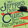 Mrs. Jeffries Dusts for Clues: Mrs. Jeffries Series # 2 (Unabridged)