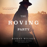 The Roving Party (Unabridged)