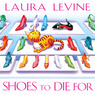 Shoes to Die For: A Jaine Austen Mystery (Unabridged)