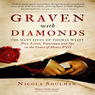 Graven With Diamonds: The Many Lives of Thomas Wyatt: Poet, Lover, Statesman, and Spy in the Court of Henry VIII (Unabridged)