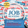 101 Strategic, Job Search Marketing Steps: The Helpful Checklist-Guide to All Things Considered Workforce Readiness and Social Media Smart (Unabridged)