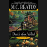 Death of an Addict: The Hamish Macbeth Mysteries, Book 15 (Unabridged)