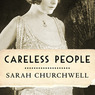 Careless People: Murder, Mayhem, and the Invention of the Great Gatsby (Unabridged)