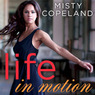 Life in Motion: An Unlikely Ballerina (Unabridged)
