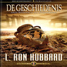 De Geschiedenis Van Research En Onderzoek (History of Research & Investigation, Dutch Edition) (Unabridged)