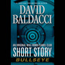 Bullseye: An Original Will Robie/Camel Club Short Story (Unabridged)