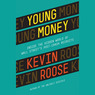 Young Money: Inside the Hidden World of Wall Street's Post-Crash Recruits (Unabridged)