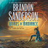 Words of Radiance: The Stormlight Archive, Book 2 (Unabridged)