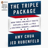 The Triple Package: Why Groups Rise and Fall in America (Unabridged)