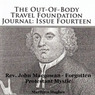 The Out-of-Body Travel Foundation Journal: Issue Fourteen: Reverend John Macgowan - Forgotten Protestant Mystic (Unabridged)