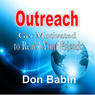 Outreach: Get Motivated to Reach Your Friends (Unabridged)
