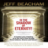 In the Shadow of Eternity!: A Candid Look at Holding on to the Call of God through Three Cultures, Divorce and Cancer! (Unabridged)