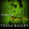 Protecting What's His: Line of Duty Series, Book 1 (Unabridged)