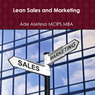 Lean Sales and Marketing (Unabridged)