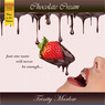 Chocolate Cream: Creme Du Jour (Unabridged)