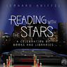 Reading with the Stars: A Celebration of Books and Libraries (Unabridged)