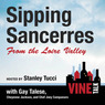 Sipping Sancerres from the Loire Valley: Vine Talk, Episode 107