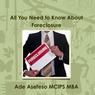 All You Need to Know About Foreclosure (Unabridged)