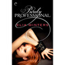 Purely Professional (Unabridged)