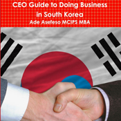 Ceo-guide-to-doing-business-in-south-korea-unabridged