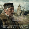 Film Review: Unique and Beautiful Statement of History as Portrayed by Art: 'The Mill & The Cross', Directed by Poland's Lech Majewski (Unabridged)