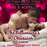 The Billionaire's Obsession: The Complete Collection: Mine for Tonight, Mine for Now, Mine Forever, Mine Completely (Unabridged)