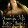 Somebody's Wife: The Jackson Brothers, Book 3 (Unabridged)