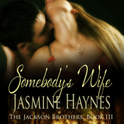 Somebodys-wife-the-jackson-brothers-book-3-unabridged
