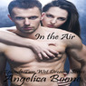 In the Air: Wet Dream Series (Unabridged)